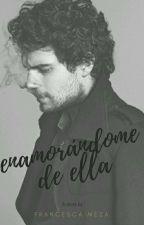 Enamorandome De Ella (Henry Cavill Fanfic) by FranMezaEvans