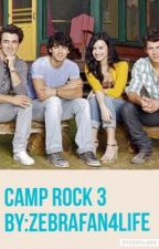 Camp Rock 3 by zebrafan4life