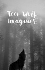 Teen Wolf Imagines by icedcoffeeeee