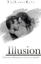 Illusion⎨L.S |  by TheLarryKing