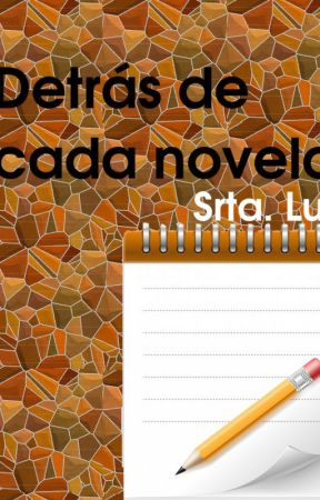 Detrás de cada novela [Entrevistas] by MoodMatrix
