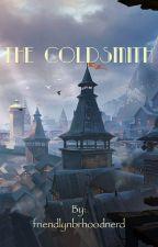 The Coldsmith by friendlynbrhoodnerd
