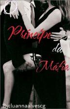 O príncipe da Máfia  by luannaalvescg