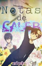 Notas De Caleb  by ZafiraKazul