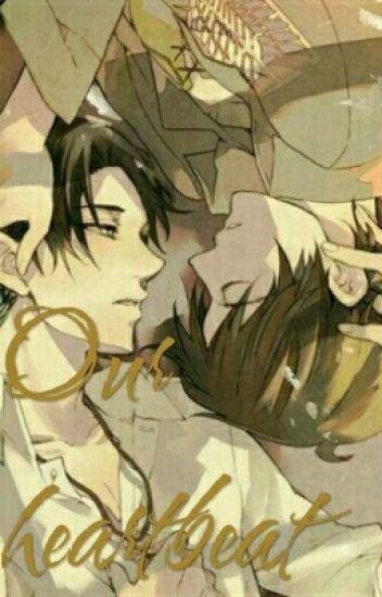 -11- Our heartbeat (Riren) Yaoi