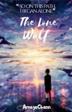 The Lone Wolf by AmayaChann
