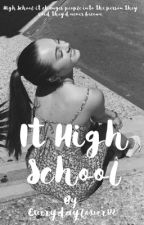 My High School Experience As a Nobody by Everydaylover122