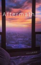 Aftermath [H.S] by Nissyasasa