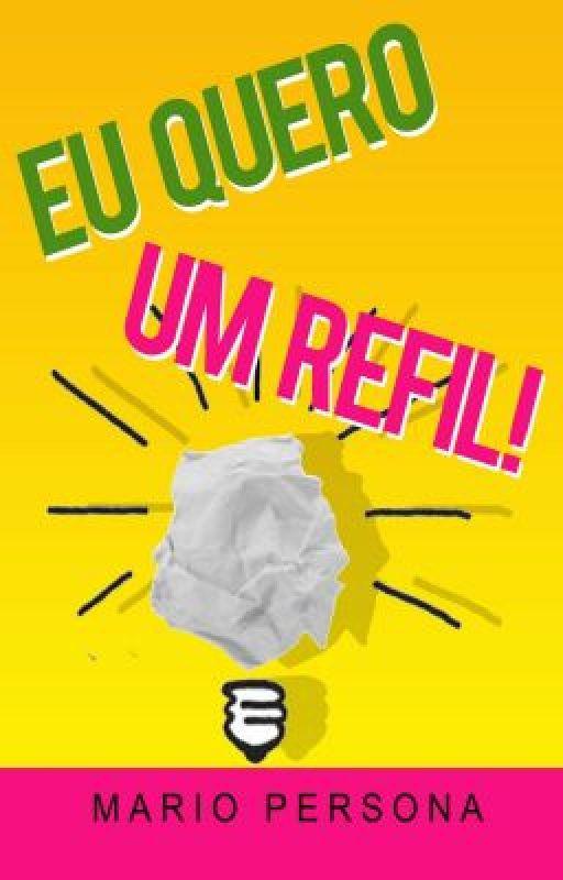 EU QUERO UM REFIL! - Mario Persona by MarioPersona