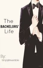 The Bachelors' Life by SimplyIrresistable