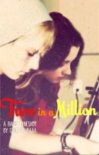 Two In A Million | Raura OneShot by queenlauraaa