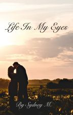 Life in My Eyes  by BooksOverLooks_