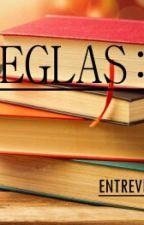 《Reglas Y Dinámicas》lee Cuidadosamente. by EntrevistasAqui