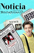 Noticia || ChanBaek by MitcheKiller117