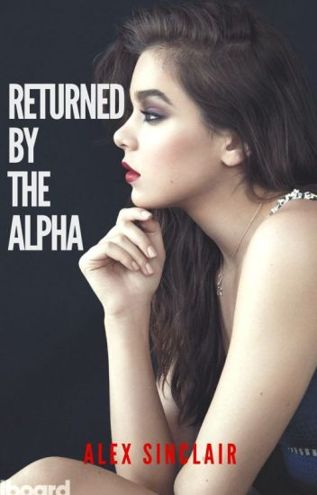 Returned By the Alpha (Book#2)