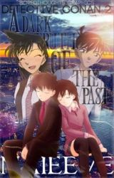 Detective Conan 2: A Truth of the Past by NaivEevee