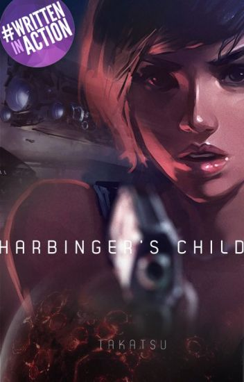 Harbinger's Child (A Literary Space Sci-fi) #Wattys2016