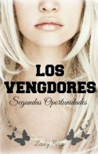 Los Vengadores; Segundas Oportunidades by Candy_James