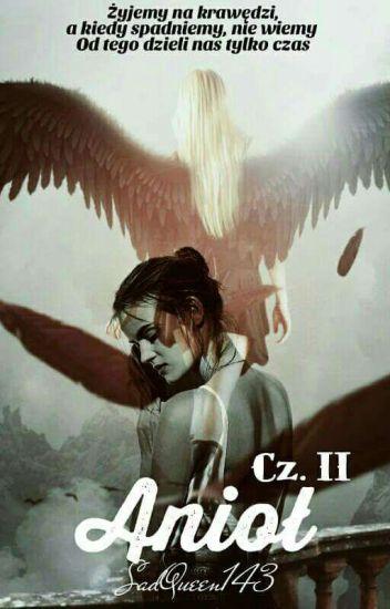 """""""Anioł""""  L.D    Cz.II // ZAKOŃCZONE"""