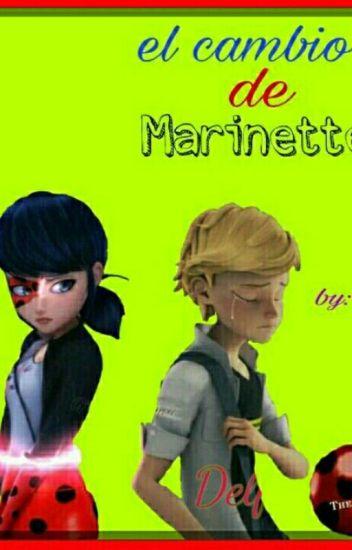 El Cambio De Marinette(Adrienette/Marichat)[Pausada]