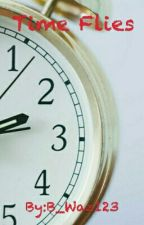Time Flies  by B_Waz123