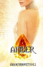 Amber by Anonymous78912