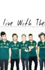 I Live With Them(#wattys2016) by Noran1dxx