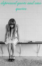 Depressed Quotes And Emo Quotes by ___xxxbriiiixxx___