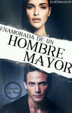 Enamorada De Un Hombre Mayor  by JandraAkeOrtiz