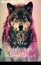 Meu Adorado Lobo Negro by BiaMMBB015