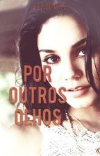 Por Outros Olhos by SraPontas