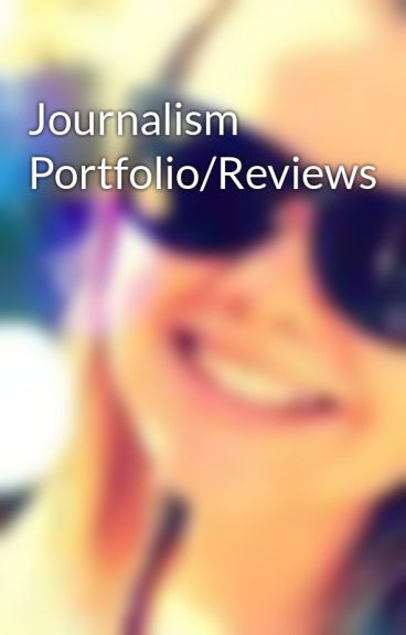 Journalism Portfolio/Reviews by jadedupreez