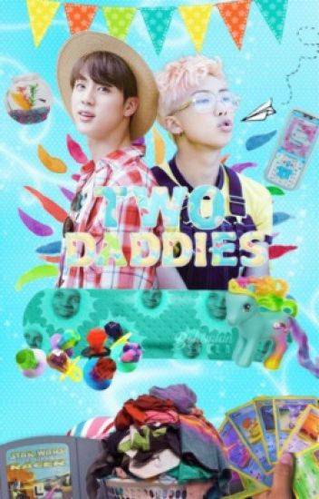 Two Daddies 🍼Namjin