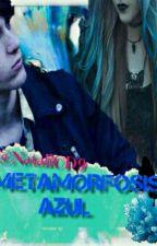 Metamorfosis Azul by NataliCD9