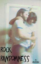 Rock Randomness by newsayings