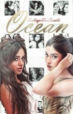 ocean; camren (G!P) by FeelingsForCamila