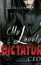 My Lovely Dictator CEO {Revisi} by evellyn_lie