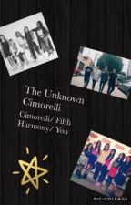 The Unknown Cimorelli (Cimorelli/ Fifth Harmony/ You) [Wattys 2017] by Mads89