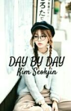 Day by Day » Kim Seokjin FanFiction by LilyPicchu