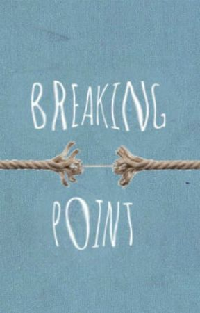 Breaking Point by Hopemore
