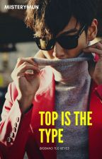 °°TOP IS THE TYPE°°° 👓(Yg entertainment/ Choi Seung Hyun) by misterymun