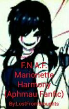 F.N.A.F.   Marionette Harmony  (Aphmau Fanfic) by LostFromthoughts