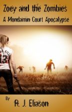 Zoey and the Zombies (A Mondamin Court Adventure) by RJEliason