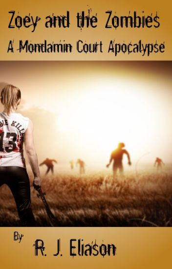 Zoey and the Zombies (A Mondamin Court Adventure)