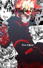 My mafia story. ( Tsuna x reader ) by Starbloom123