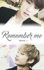 Remember me [Mingry] by Myshelle__