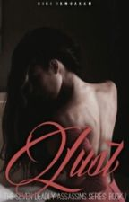 Lust (Book I Of The Seven Deadly Assassins) by Ohemmgeegee