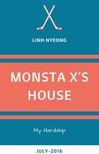 [Drable | Hardship] MONSTA X's House by Joo_young