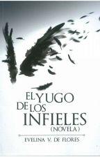 El Yugo De Los Infieles by SelyLopezC