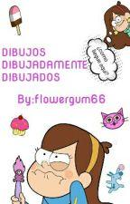 DIBUJOS DIBUJADAMEMTE DIBUJADOS by flowergum66